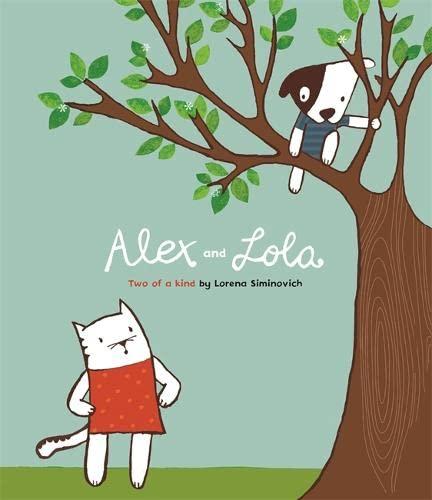 Alex and Lulu: Two of a Kind (Alex & Lulu): Lorena Siminovich