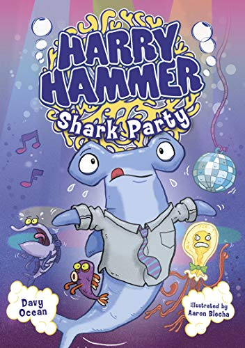 Harry Hammer: Shark Party: Davy Ocean