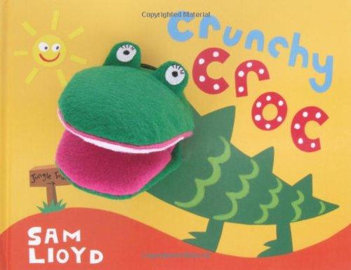 9781848779280: Crunchy Croc: Puppet Book (sam lloyd Series)