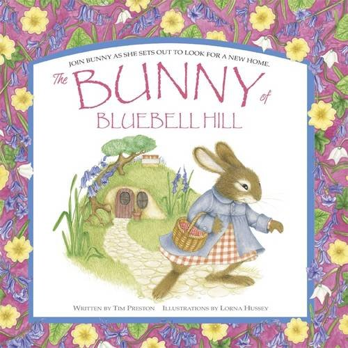 The Bunny of Bluebell Hill: Preston, Tim