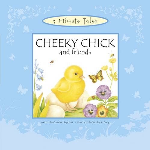 9781848779907: Cheeky Chick and Friends (Three Minute Tales)