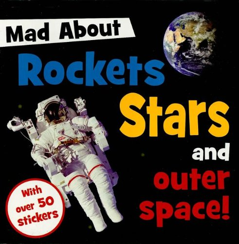9781848790070: Mad about Rockets Stars and Outer Space