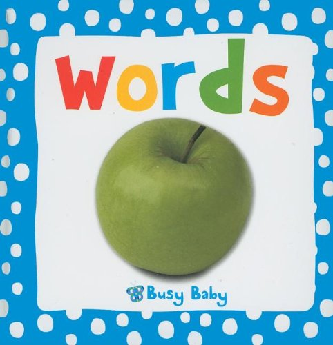 Busy Baby Dotty Words: Bicknell, Joanna