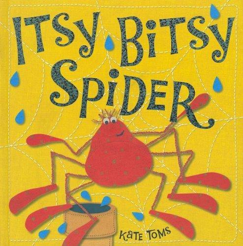 9781848792746: Itsy Bitsy Spider (Kate Toms)