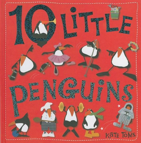 9781848792760: 10 Little Penguins (Case Bound) (Kate Toms Series)