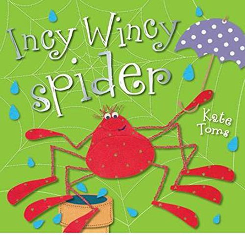9781848792975: Incy Wincy Spider (Kate Toms Picture Flats despec)