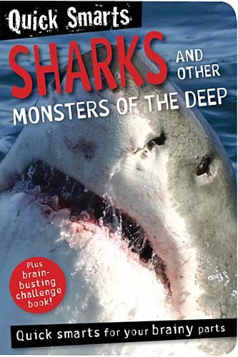Quick Smarts: Sharks and Other Monsters of the Deep: Make Believe Ideas Ltd.