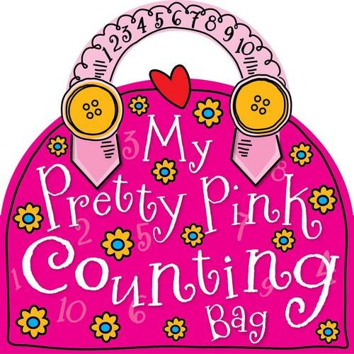 9781848793729: My Pretty Pink Counting Bag (My Pretty Pink Bags)