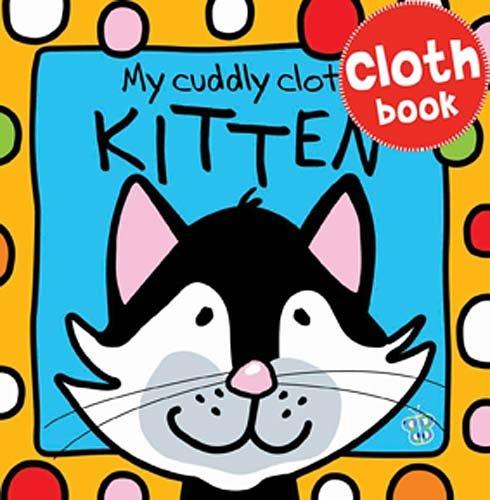 9781848794900: My Cuddly Cloth Kitten (Busy Baby)