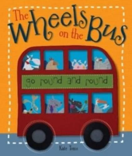 The Wheels On The Bus: Toms, Kate