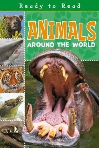 9781848795457: Animals Around The World (Ready to Read)