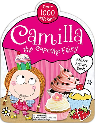 Camilla the Cupcake Fairy Sticker Activity Book (9781848795747) by Scollen, Chris