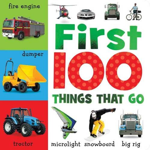 9781848796089: First 100 Things That Go (Busy Baby)
