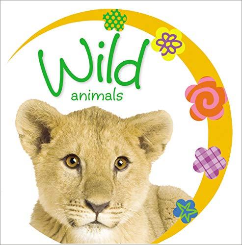 Wild Animals (Baby Loves): Jane Horne