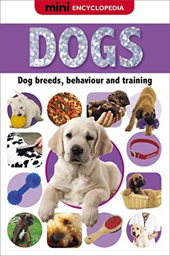 9781848797598: Mini Encyclopedia Dogs (Mini Encyclopedias)