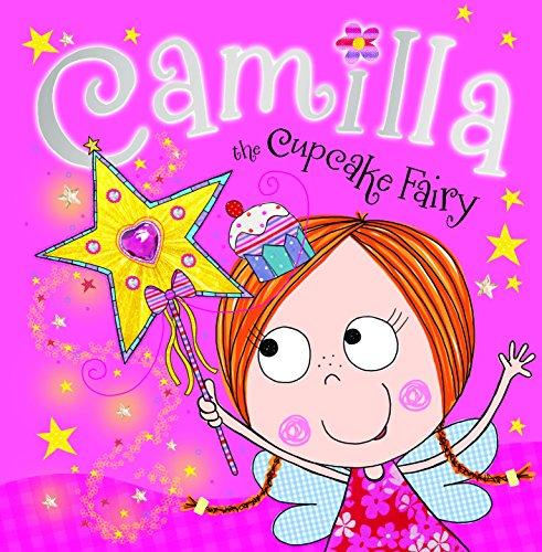 Camilla the Cupcake Fairy Story Book: Ede, Lara, Bugbird,