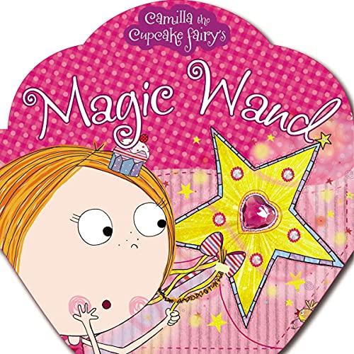 9781848799202: Magic Wand (Camilla the Cupcake Fairy's)