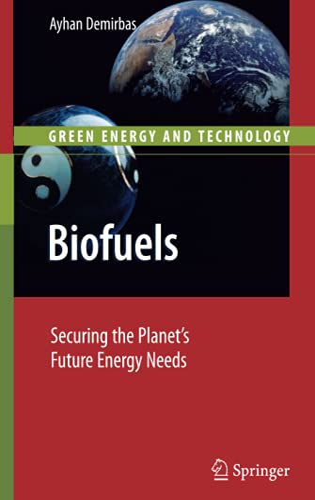 Biofuels: Ayhan Demirbas
