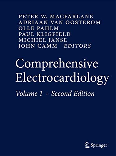 Comprehensive Electrocardiology: Theory and Practice in Health and Disease (Hardback)