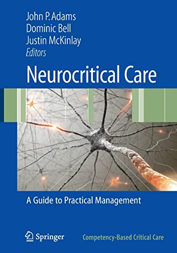 9781848820692: Neurocritical Care: A Guide to Practical Management (Competency-Based Critical Care)