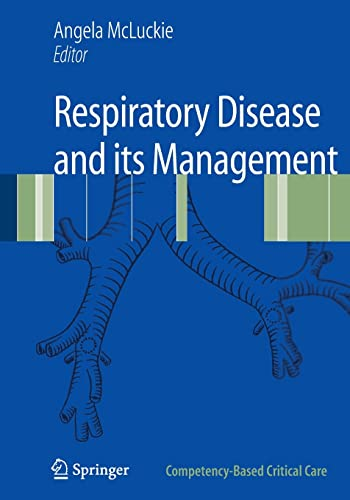 9781848820944: Respiratory Disease and its Management (Competency-Based Critical Care)