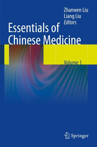 Essentials of Chinese Medicine: Zhanwen Liu