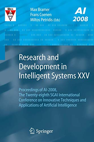 Research and Development in Intelligent Systems XXV: Max Bramer