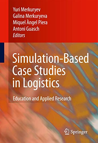 9781848821866: Simulation-Based Case Studies in Logistics: Education and Applied Research