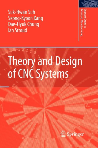 9781848822115: Theory and Design of CNC Systems (Springer Series in Advanced Manufacturing)