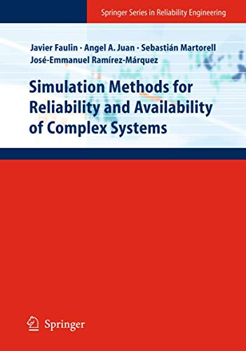 9781848822122: Simulation Methods for Reliability and Availability of Complex Systems (Springer Series in Reliability Engineering)