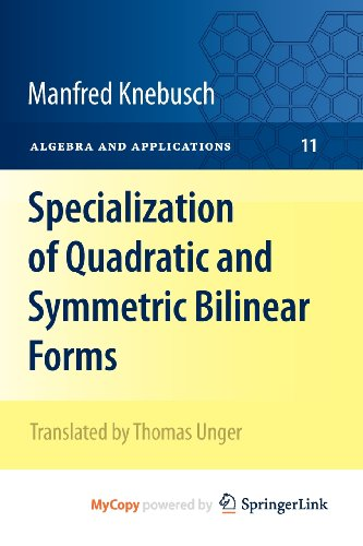 9781848822504: Specialization of Quadratic and Symmetric Bilinear Forms