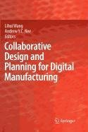9781848822917: Collaborative Design and Planning for Digital Manufacturing