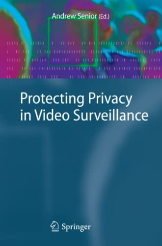 9781848823006: Protecting Privacy in Video Surveillance