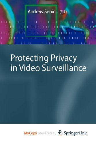 9781848823051: Protecting Privacy in Video Surveillance