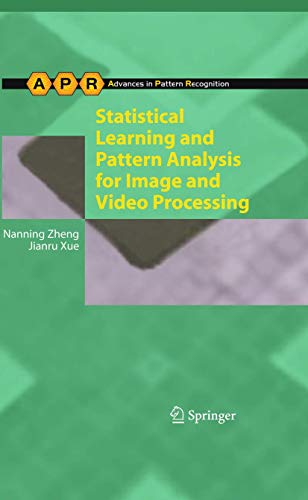 9781848823112: Statistical Learning and Pattern Analysis for Image and Video Processing (Advances in Computer Vision and Pattern Recognition)