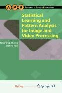 9781848823167: Statistical Learning and Pattern Analysis for Image and Video Processing