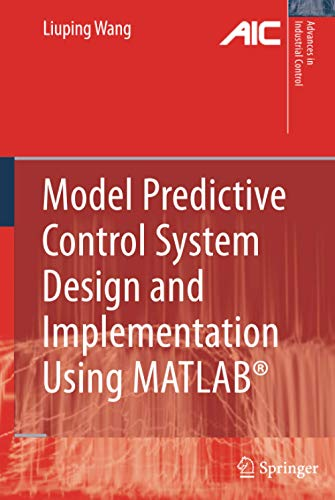9781848823303: Model Predictive Control System Design and Implementation Using MATLAB® (Advances in Industrial Control)