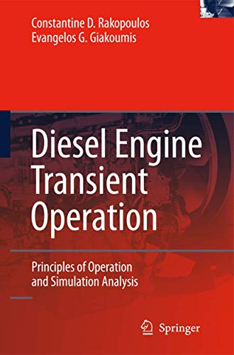 Diesel Engine Transient Operation: Constantine D. Rakopoulos