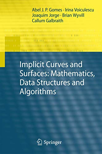 9781848824058: Implicit Curves and Surfaces: Mathematics, Data Structures and Algorithms