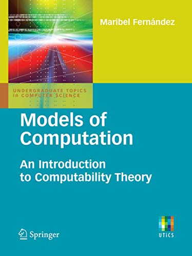 9781848824331: Models of Computation: An Introduction to Computability Theory (Undergraduate Topics in Computer Science)