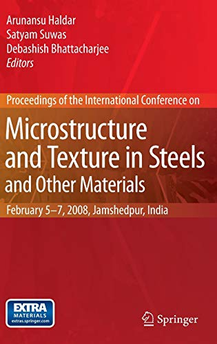 Microstructure and Texture in Steels and Other Materials: Proceedings of the International ...