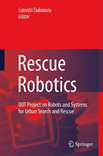 9781848824737: Rescue Robotics: DDT Project on Robots and Systems for Urban Search and Rescue