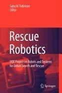 9781848824812: Rescue Robotics