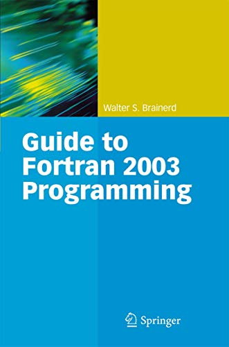 9781848825420: Guide to Fortran 2003 Programming