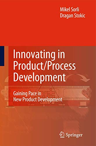 9781848825444: Innovating in Product/Process Development: Gaining Pace in New Product Development