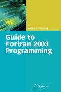 9781848825499: Guide to FORTRAN 2003 Programming