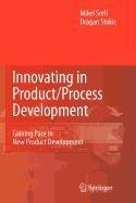 9781848825628: Innovating in Product/Process Development