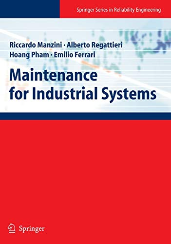 9781848825741: Maintenance for Industrial Systems (Springer Series in Reliability Engineering)