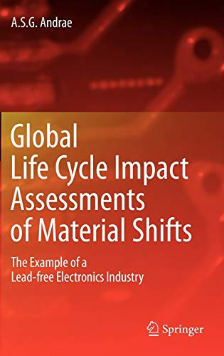 9781848826601: Global Life Cycle Impact Assessments of Material Shifts: The Example of a Lead-free Electronics Industry