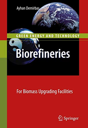 9781848827202: Biorefineries: For Biomass Upgrading Facilities (Green Energy and Technology)